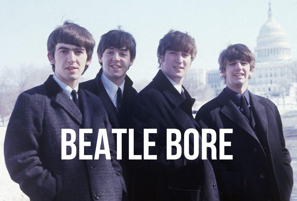 Beatle Bore